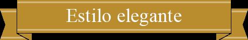 Elegant Style