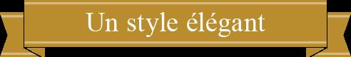 Un style élégant
