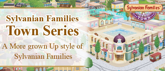 Sylvanian Families Town Series