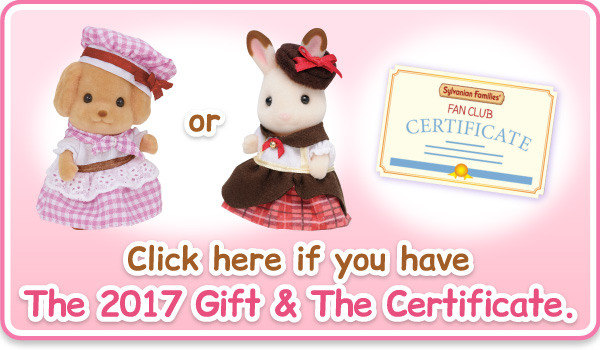 Click here if you have The 2017 Premium Fan Club Gift & The Certificate.