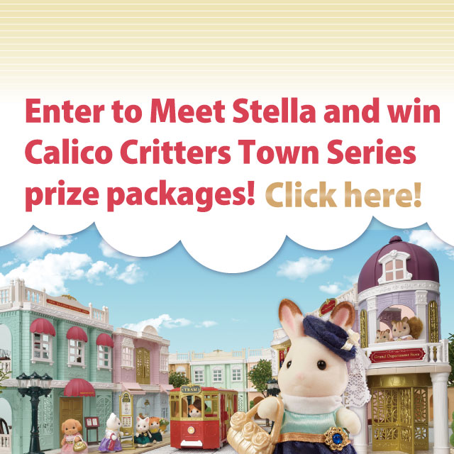 Enter to Meet Stella and win Calico Critters Town Series prize packages!