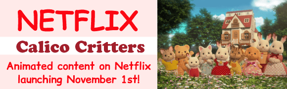 Calico Critters Mini Episodes. It's coming to Netflix from November 1st!